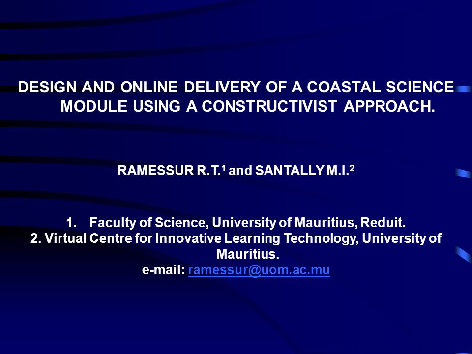DESIGN AND ONLINE DELIVERY OF A COASTAL SCIENCE MODULE USING A CONSTRUCTIVIST APPROACH.