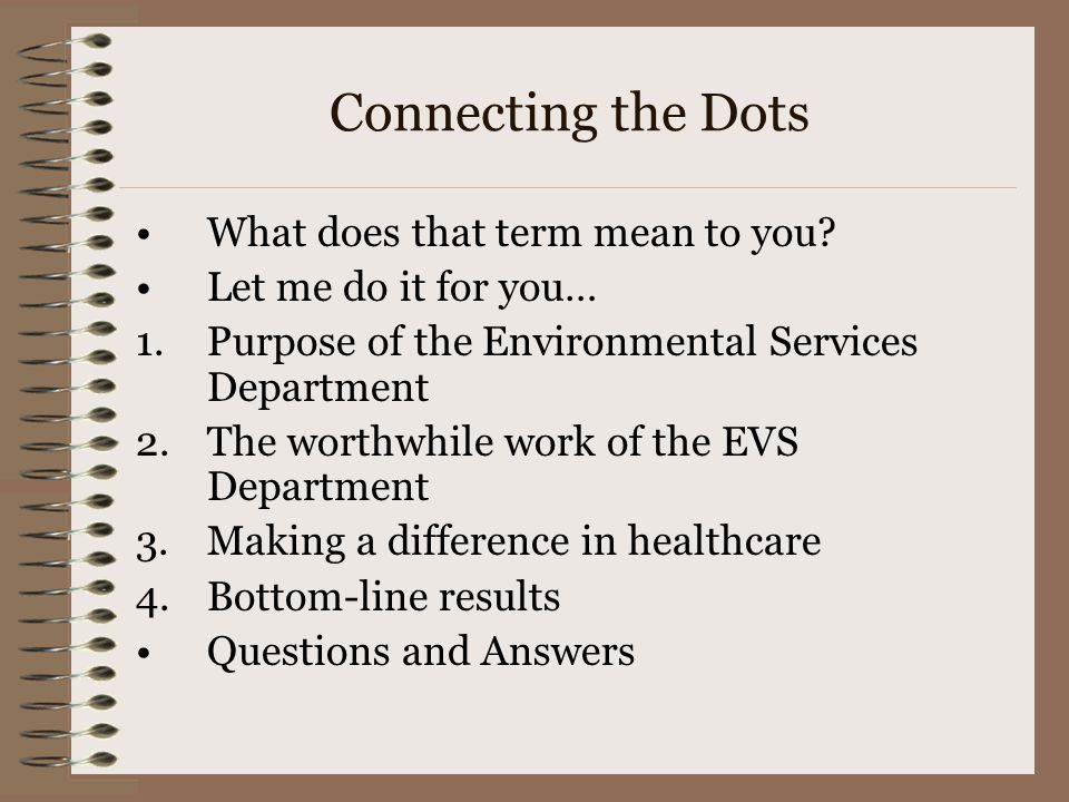 Connecting the Dots What does that term mean to you.