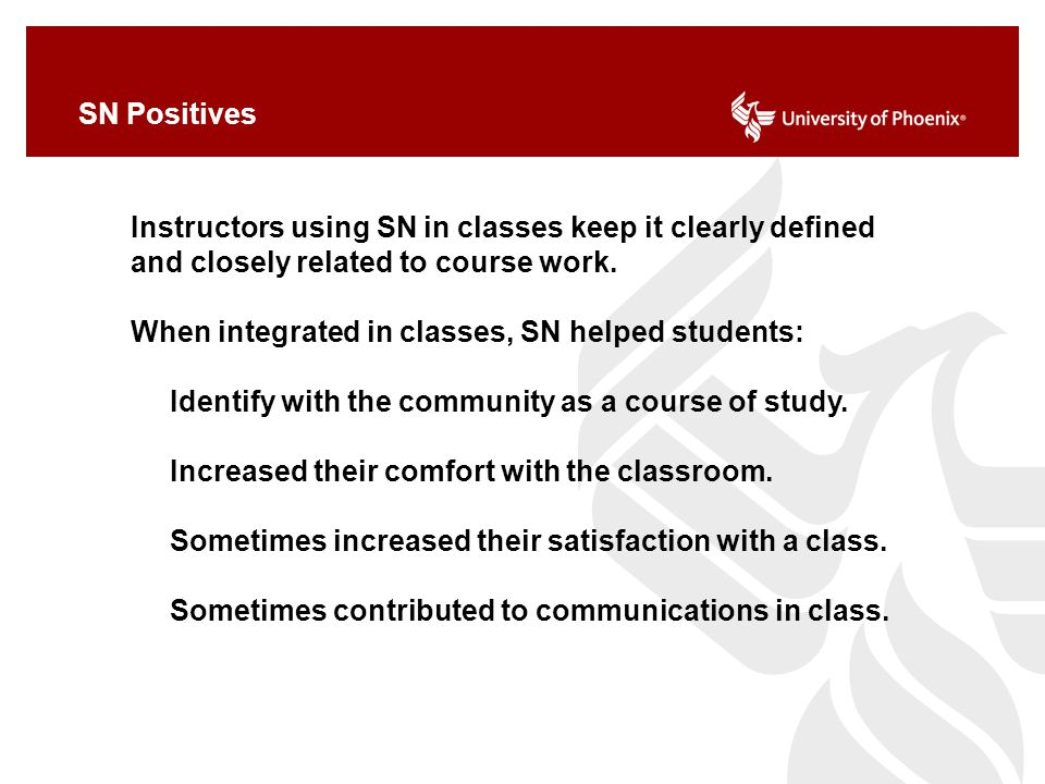 SN Positives Instructors using SN in classes keep it clearly defined and closely related to course work. When integrated in classes, SN helped student