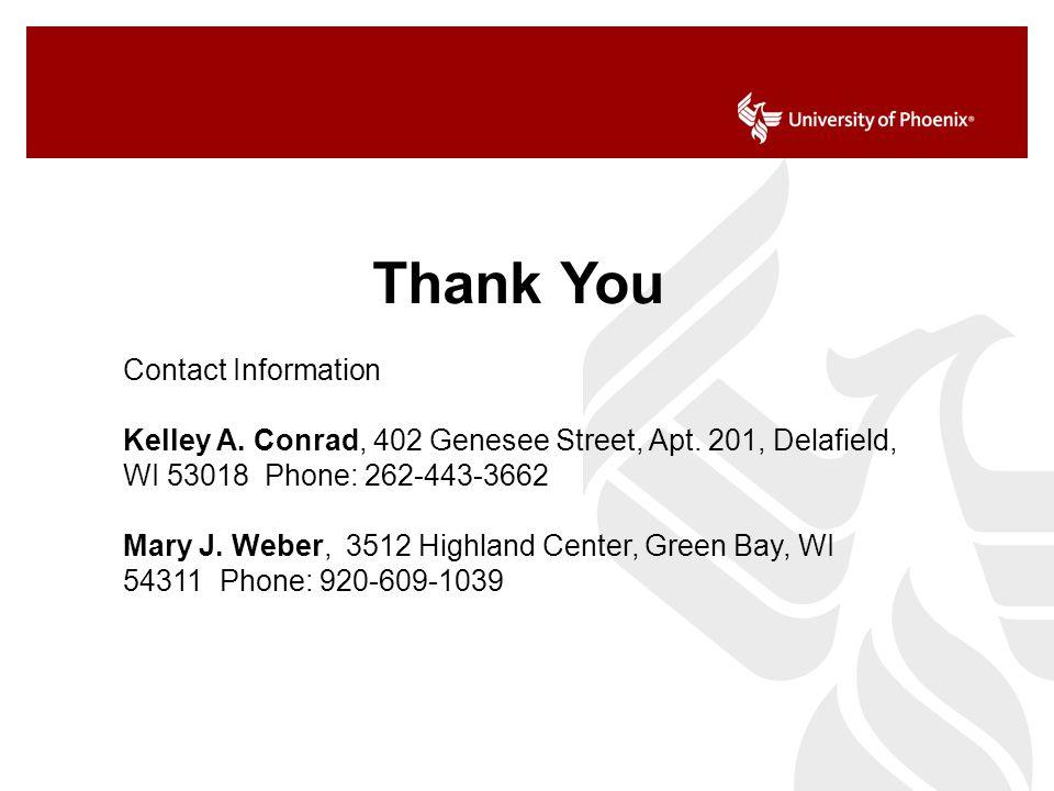Thank You Contact Information Kelley A. Conrad, 402 Genesee Street, Apt.