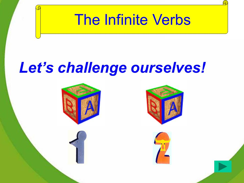 http://www.wmmenglish.com Click here and enter Flash Teaching on Page 1 & 2 for The Infinite Verbs.