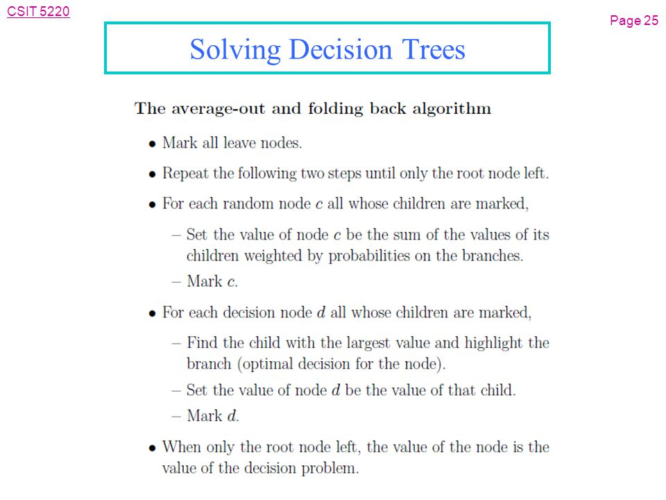 CSIT 5220 Solving Decision Trees Page 25