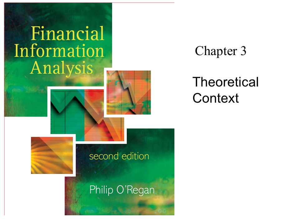 Chapter 3 Theoretical Context