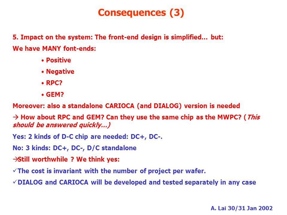 A. Lai 30/31 Jan 2002 Consequences (3) 5.