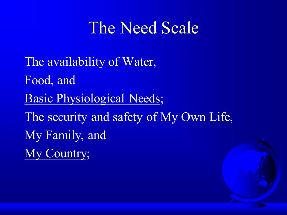 Measures of Needs Porter's (1961) Need Satisfaction Questionnaire NSQ does not have items related to physiological needs and safety needs.