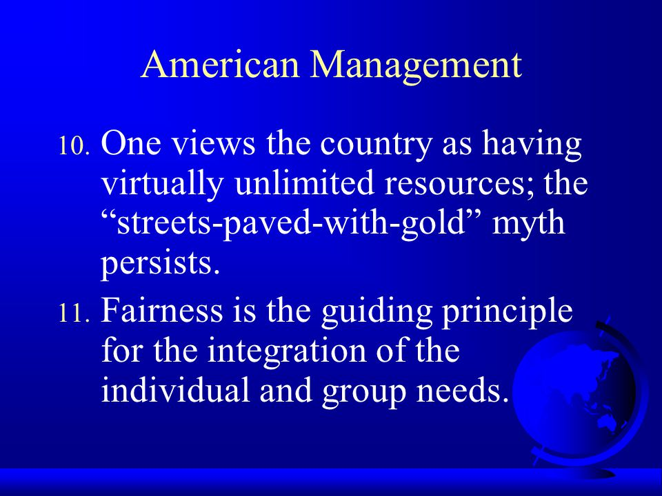 American Management 7. Decisions must be based on objective analysis 8.