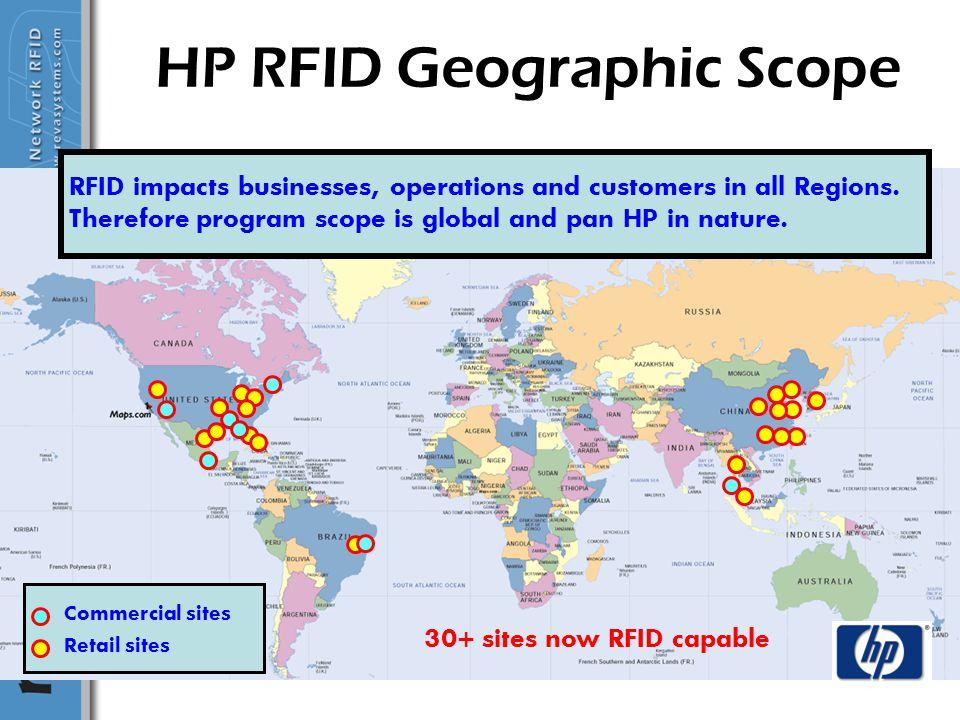 May 15 7 HP RFID Geographic Scope RFID impacts businesses, operations and customers in all Regions. Therefore program scope is global and pan HP in na