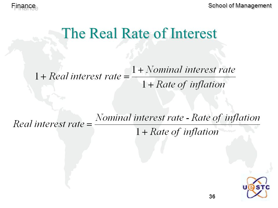 36 Finance School of Management The Real Rate of Interest