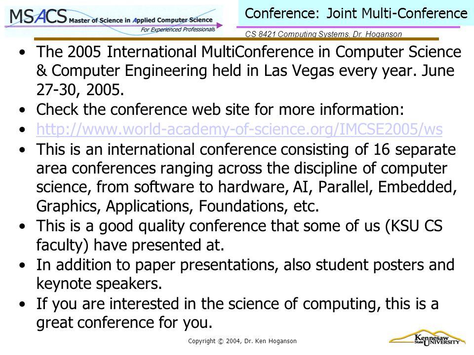 CS 8421 Computing Systems, Dr. Hoganson Copyright © 2004, Dr.