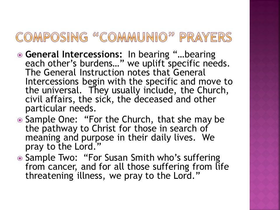 General Intercessions: In bearing …bearing each other's burdens… we uplift specific needs.