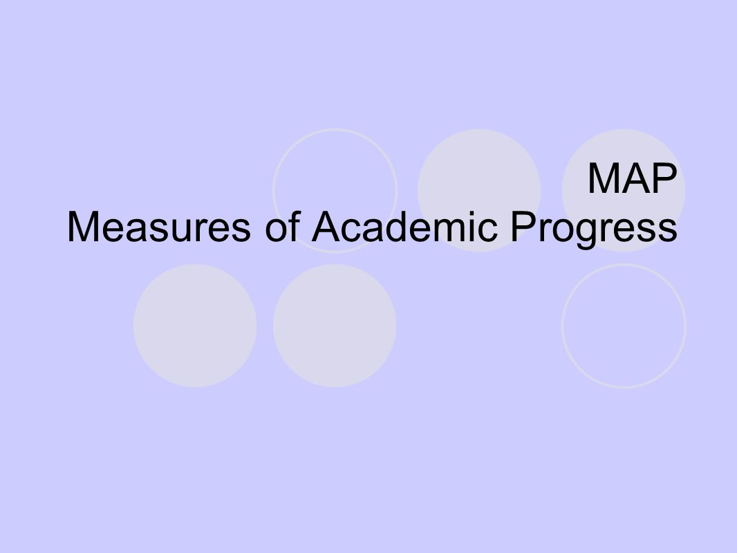 MAP Measures of Academic Progress