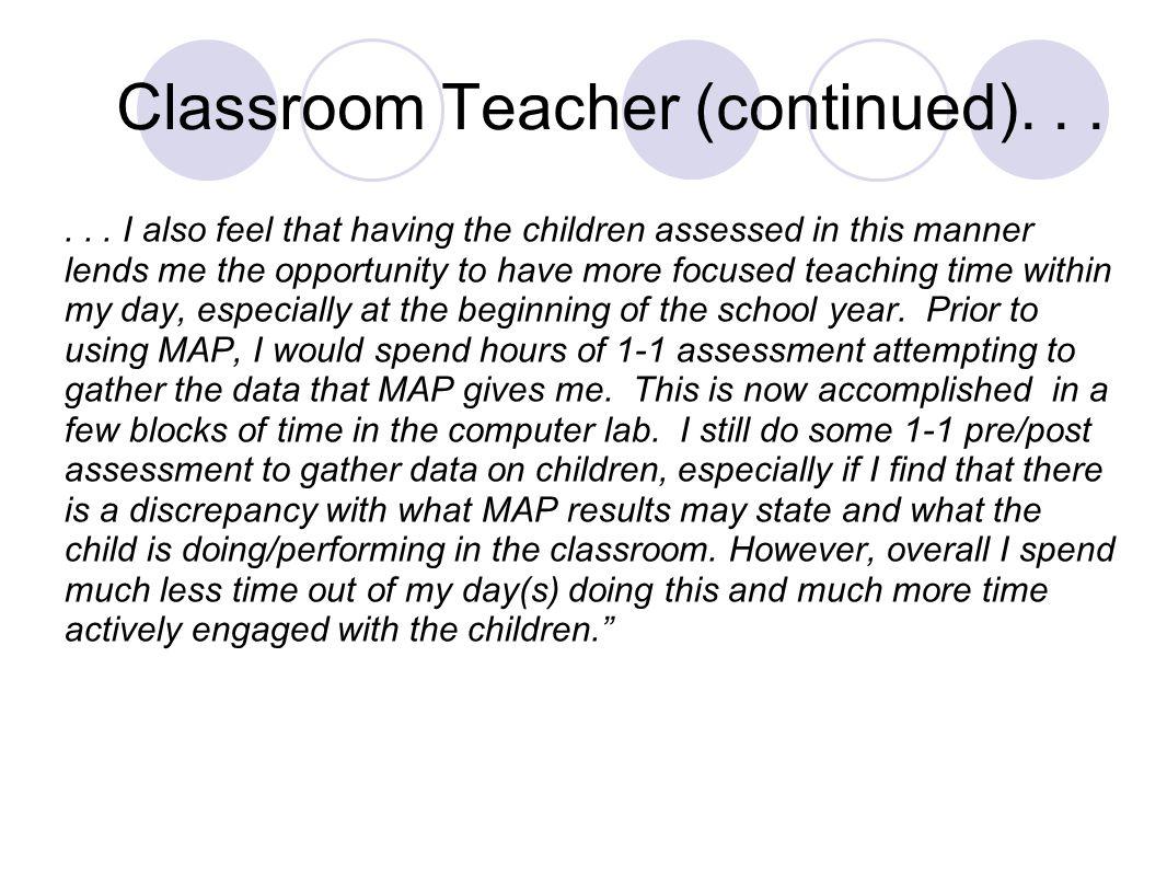 Classroom Teacher (continued)......