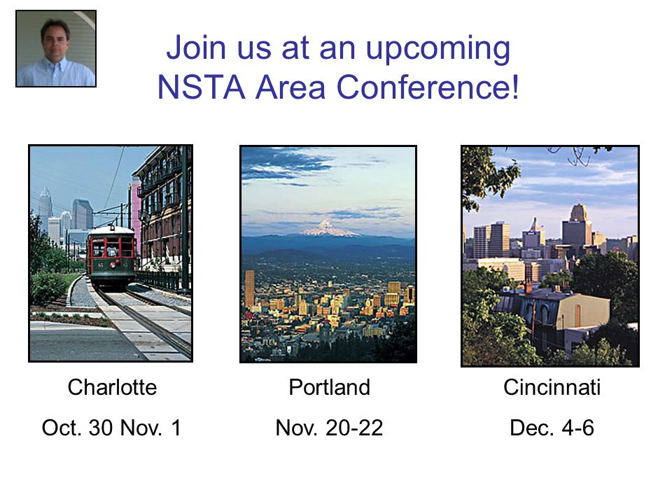Join us at an upcoming NSTA Area Conference. Portland Nov.