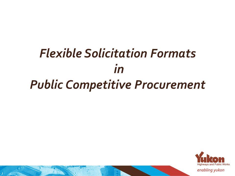Flexible Solicitation Formats in Public Competitive Procurement