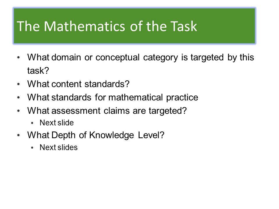 The Mathematics of the Task What domain or conceptual category is targeted by this task.