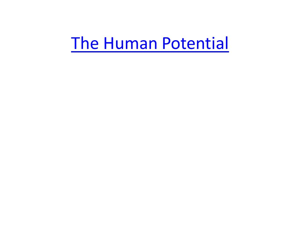 The Human Potential