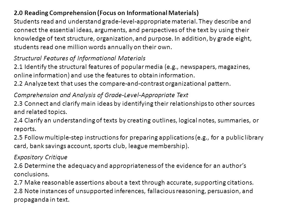2.0 Reading Comprehension (Focus on Informational Materials) Students read and understand grade-level-appropriate material.