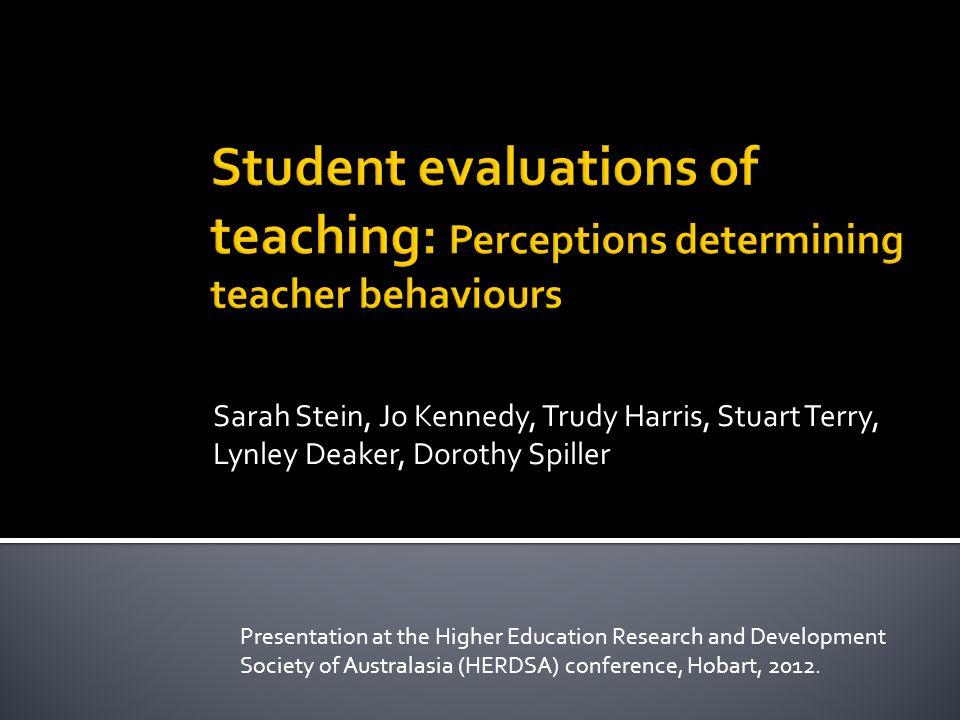 Sarah Stein, Jo Kennedy, Trudy Harris, Stuart Terry, Lynley Deaker, Dorothy Spiller Presentation at the Higher Education Research and Development Soci