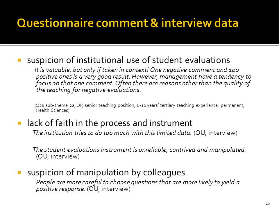  suspicion of institutional use of student evaluations It is valuable, but only if taken in context.