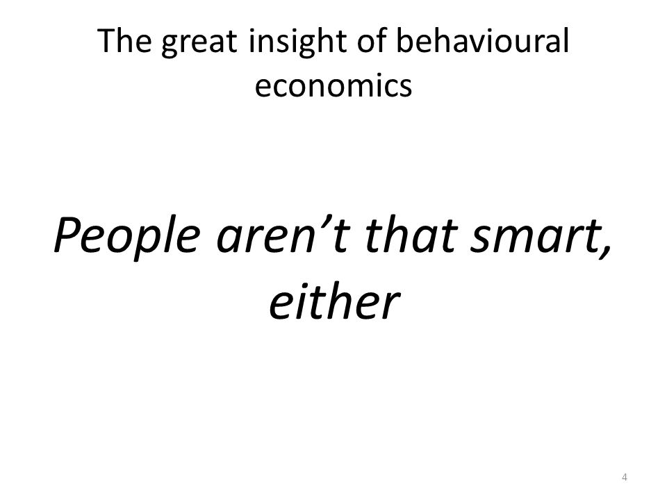 Strategy 1: Impose external constraints on Doer For more, see http://worthwhile.typepad.com/worthwhile_canadian_initi/2013/04/a-day-in-the-life-of-a-behavioural-economist.html 15