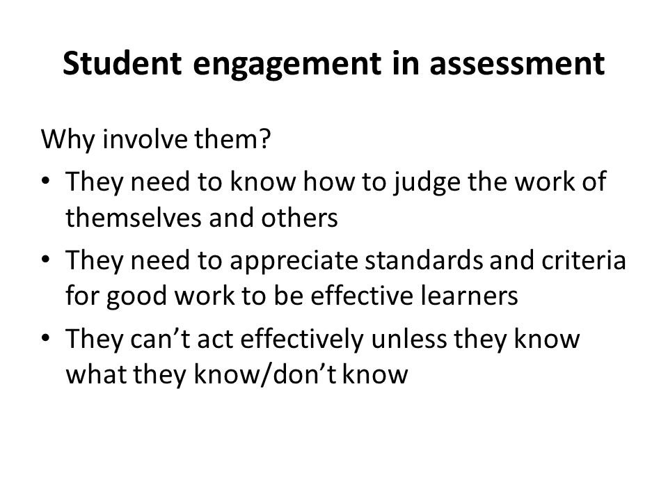 Student engagement in assessment Why involve them.