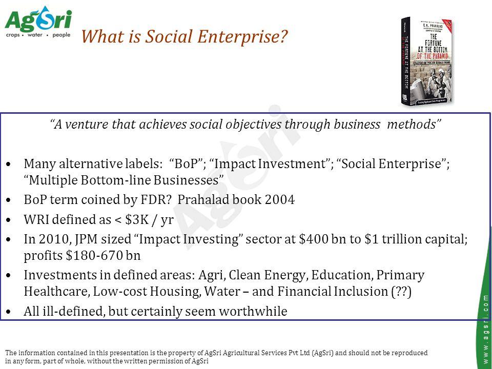 w w w. a g s r i. c o m What is Social Enterprise.