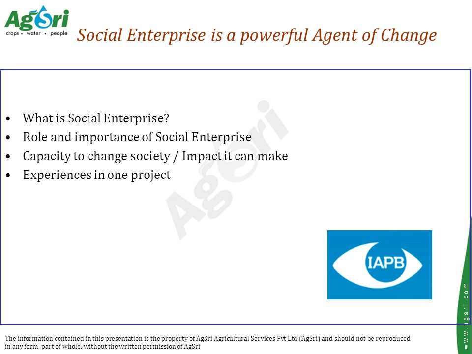 w w w. a g s r i. c o m Social Enterprise is a powerful Agent of Change What is Social Enterprise.