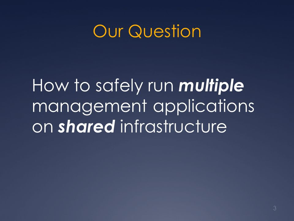 Case #2 Summary Statesman: Automatically adjusts application progresses Keeps the network within safety requirements 34