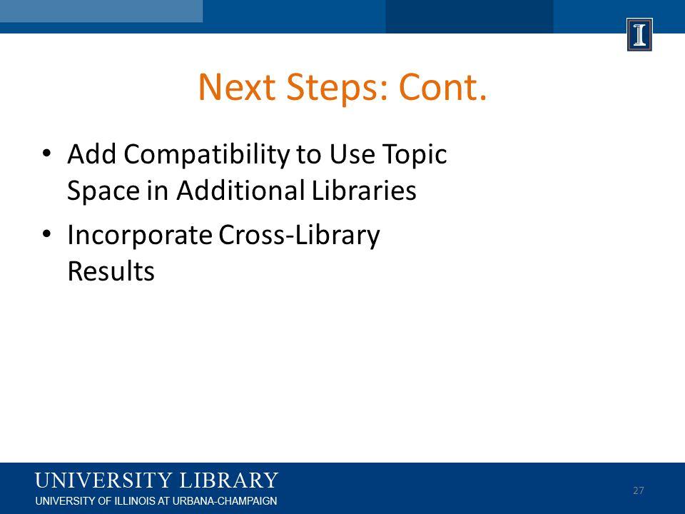 Next Steps: Cont.