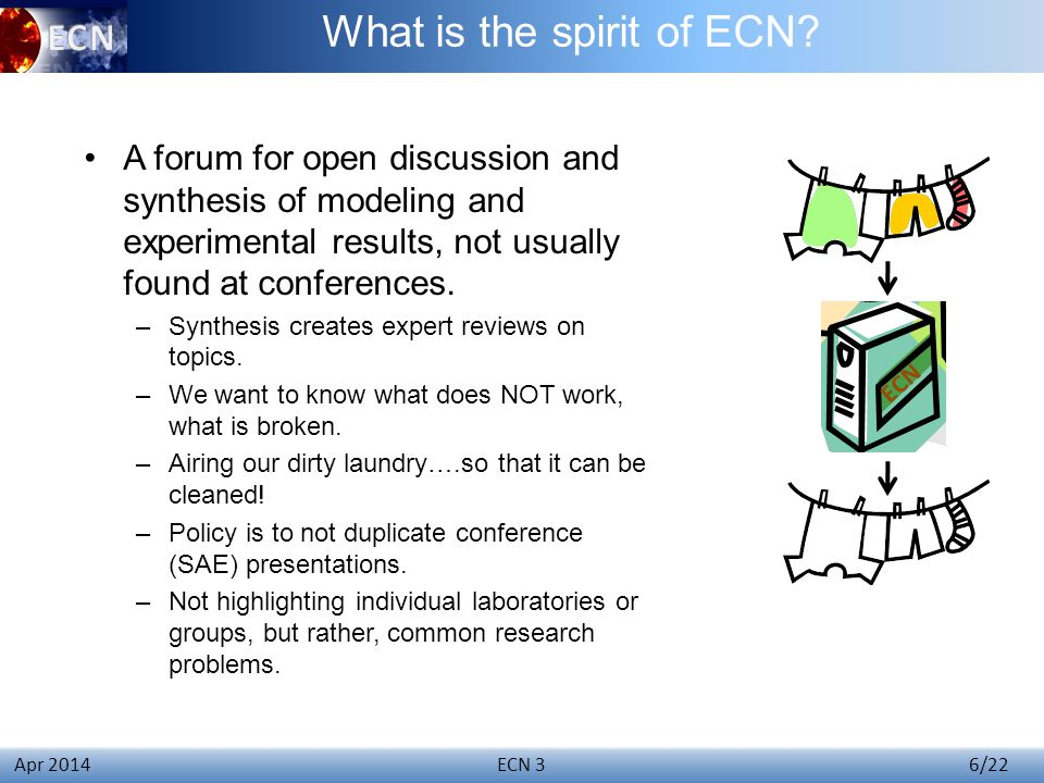ECN 3 6/22 Apr 2014 What is the spirit of ECN.
