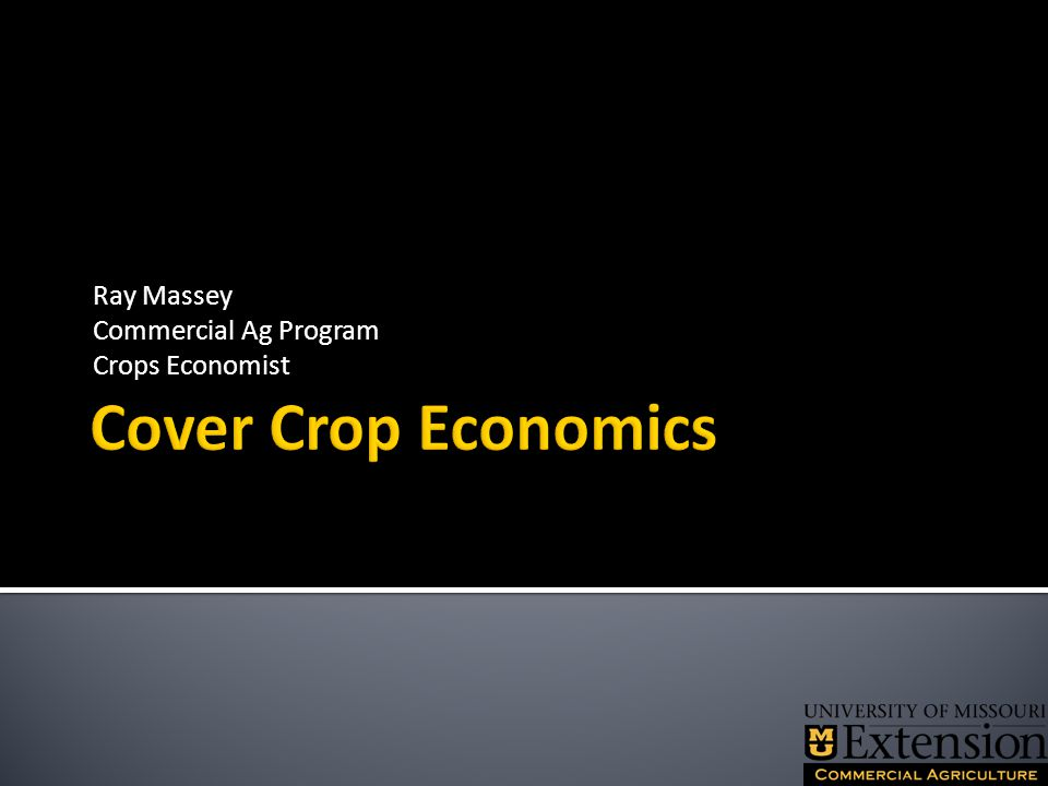  I cannot give an answer of whether or not growing cover crops are a good economic decision.