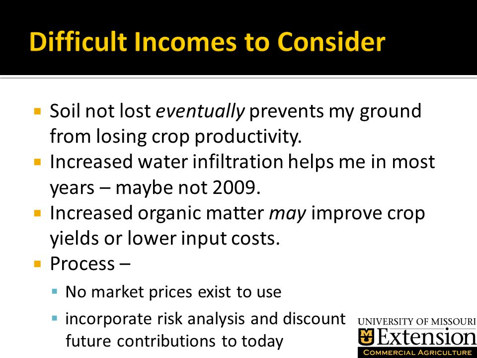  Soil not lost eventually prevents my ground from losing crop productivity.