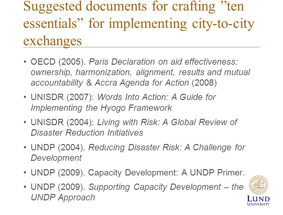 Suggested documents for crafting ten essentials for implementing city-to-city exchanges OECD (2005).
