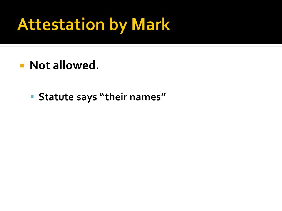  Not allowed.  Statute says their names