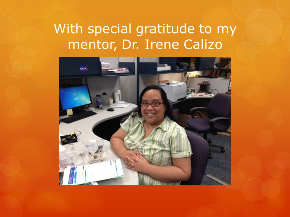 With special gratitude to my mentor, Dr. Irene Calizo