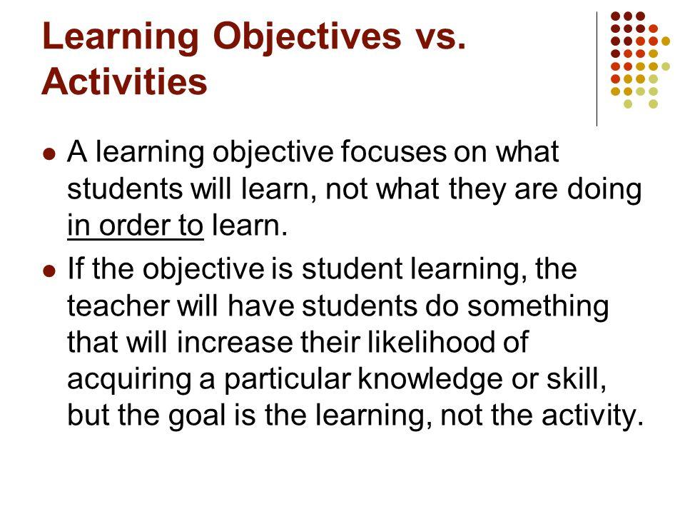 Learning Objectives vs.