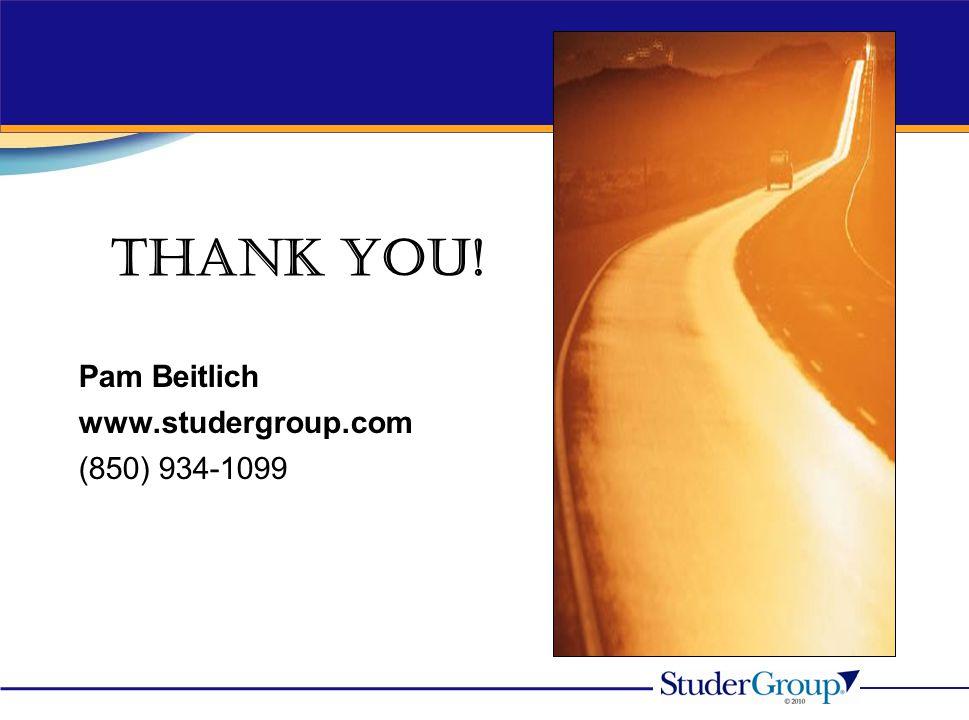 Thank You! Pam Beitlich www.studergroup.com (850) 934-1099