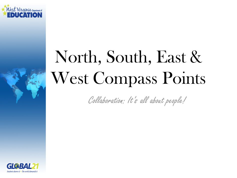 North, South, East & West Compass Points Collaboration: It's all about people!