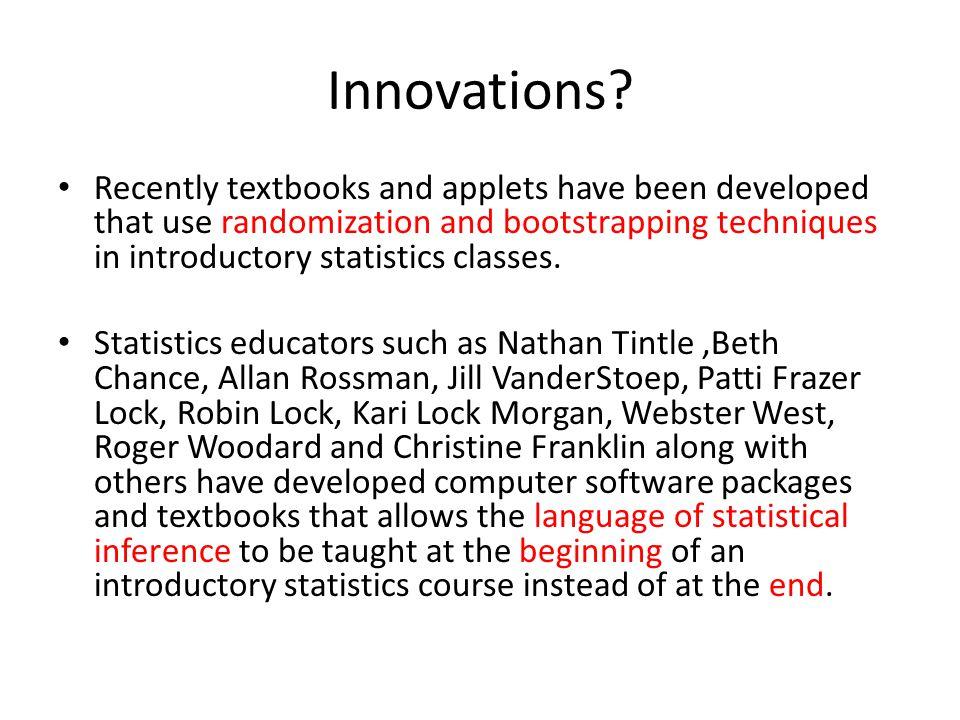 Innovations.