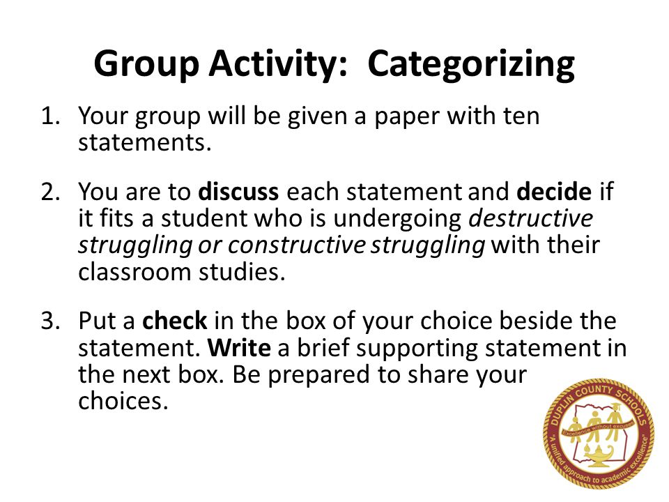 Group Activity: Categorizing 1.Your group will be given a paper with ten statements.