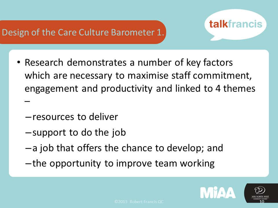 ©2013 Robert Francis QC10 Design of the Care Culture Barometer 1.