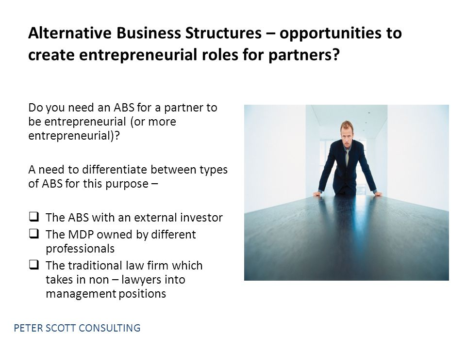 Alternative Business Structures – opportunities to create entrepreneurial roles for partners.