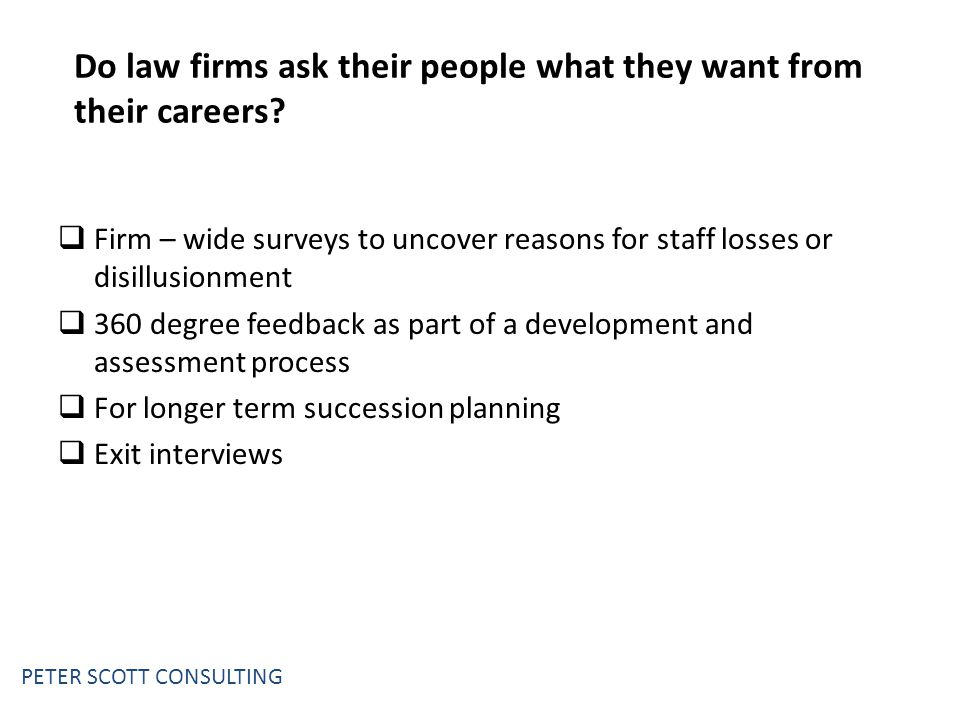 Do law firms ask their people what they want from their careers.