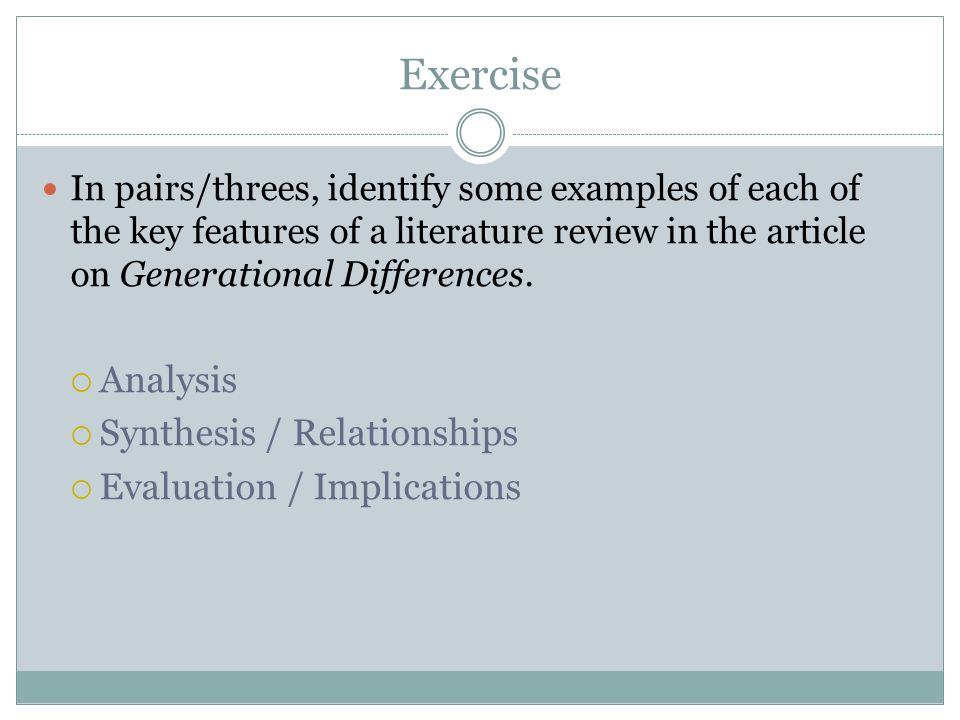 Exercise – Determining the purpose of your research (See handout 'Determining the purpose') 1.