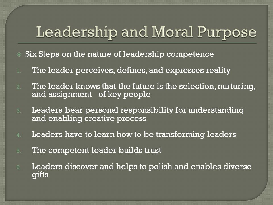  Six Steps on the nature of leadership competence 1.