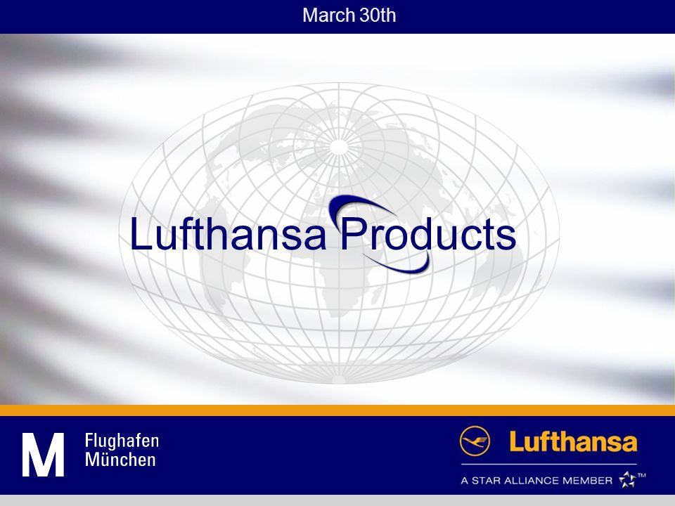 Lufthansa Products March 30th