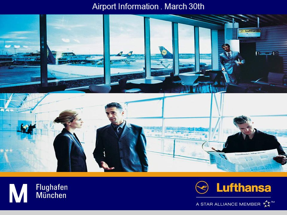 Airport Information. March 30th
