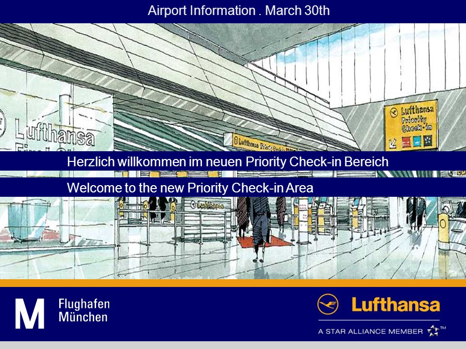 Herzlich willkommen im neuen Priority Check-in Bereich Welcome to the new Priority Check-in Area