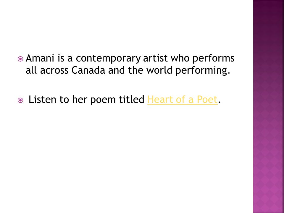  Amani is a contemporary artist who performs all across Canada and the world performing.