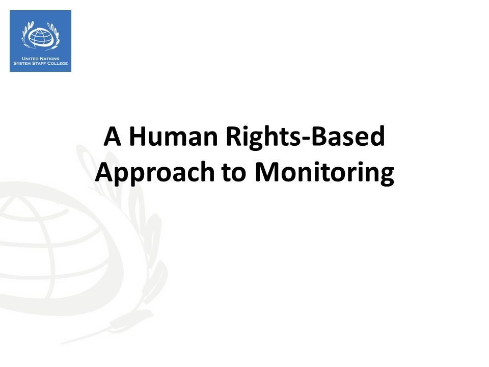 A Human Rights-Based Approach to Monitoring